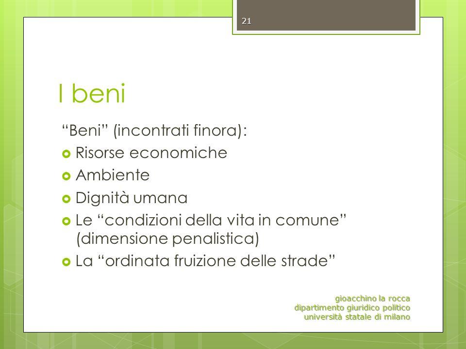 I beni Beni (incontrati finora): Risorse economiche Ambiente