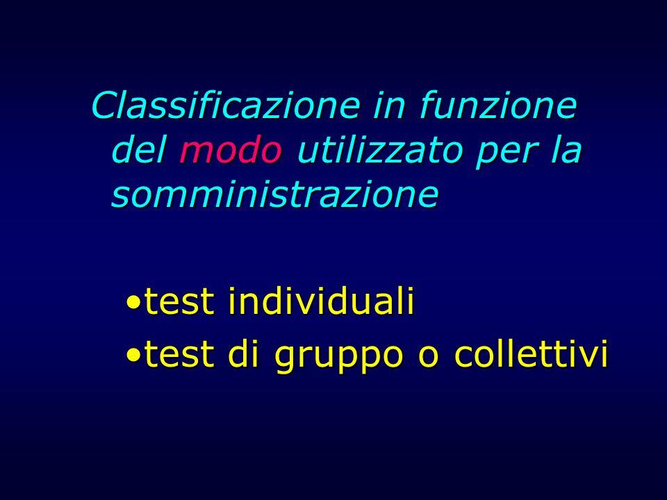 Classificazione in funzione del modo utilizzato per la somministrazione