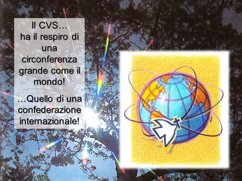 Il CVS… ha il respiro di una circonferenza grande come il mondo!