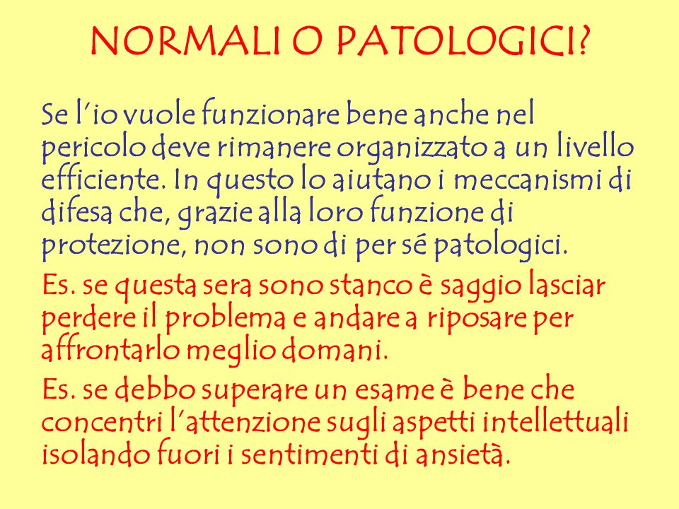 NORMALI O PATOLOGICI