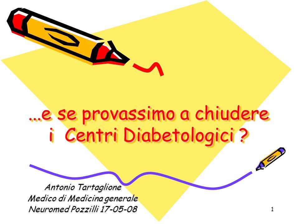 ...e se provassimo a chiudere i Centri Diabetologici