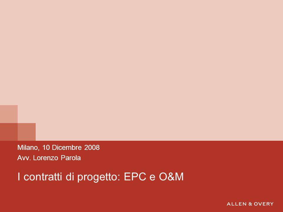 I contratti di progetto: EPC e O&M