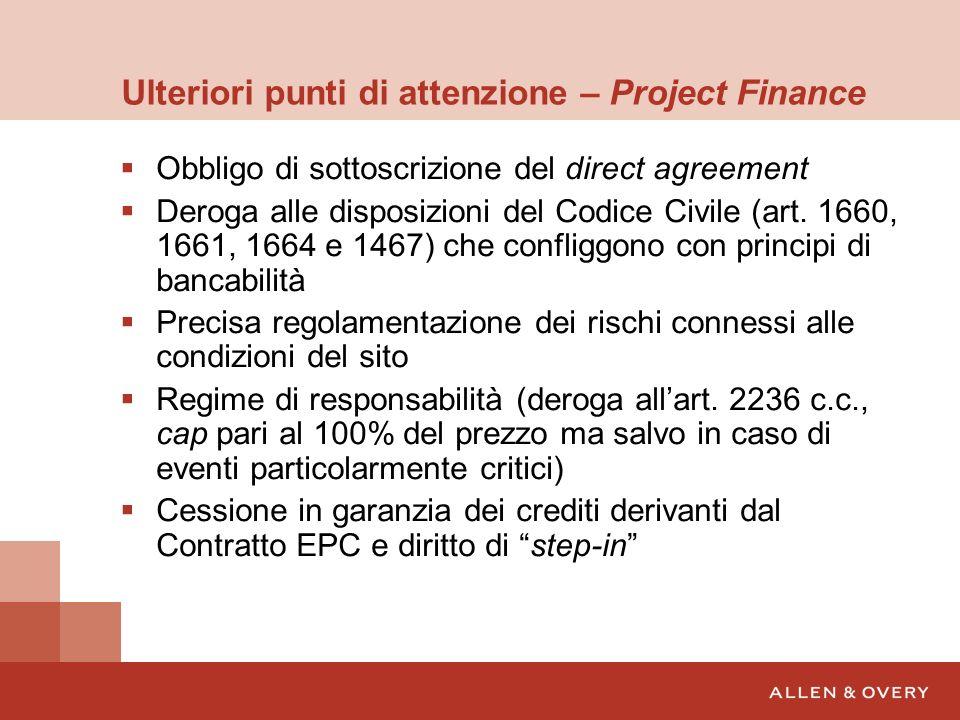 Ulteriori punti di attenzione – Project Finance