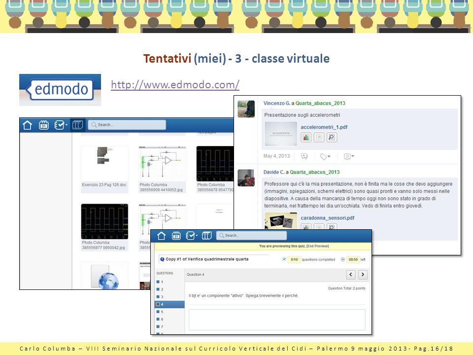 Tentativi (miei) - 3 - classe virtuale