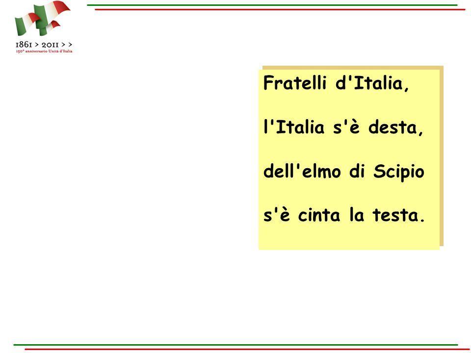 Fratelli d Italia, l Italia s è desta, dell elmo di Scipio