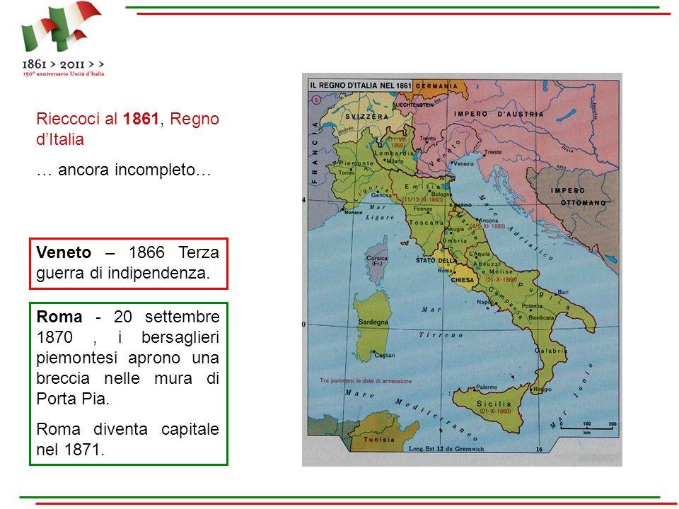 Rieccoci al 1861, Regno d'Italia