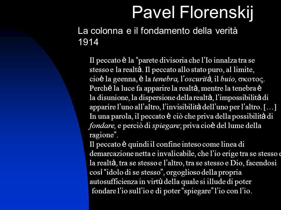 Pavel Florenskij La colonna e il fondamento della verità 1914