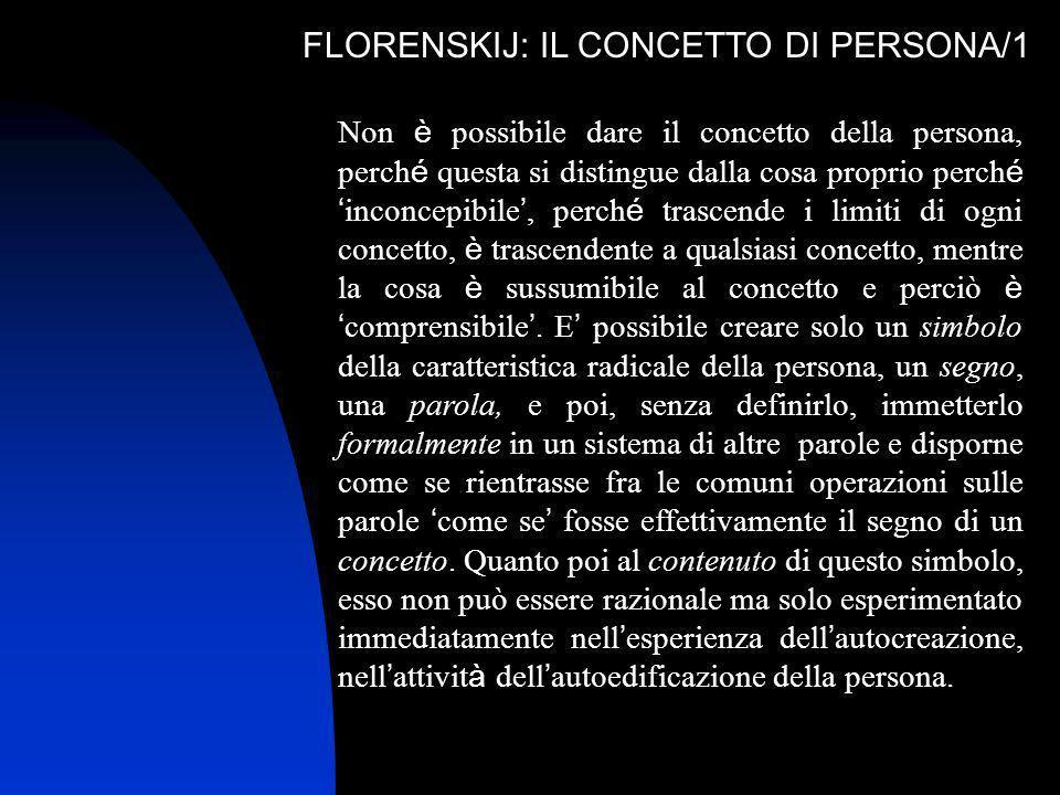 FLORENSKIJ: IL CONCETTO DI PERSONA/1