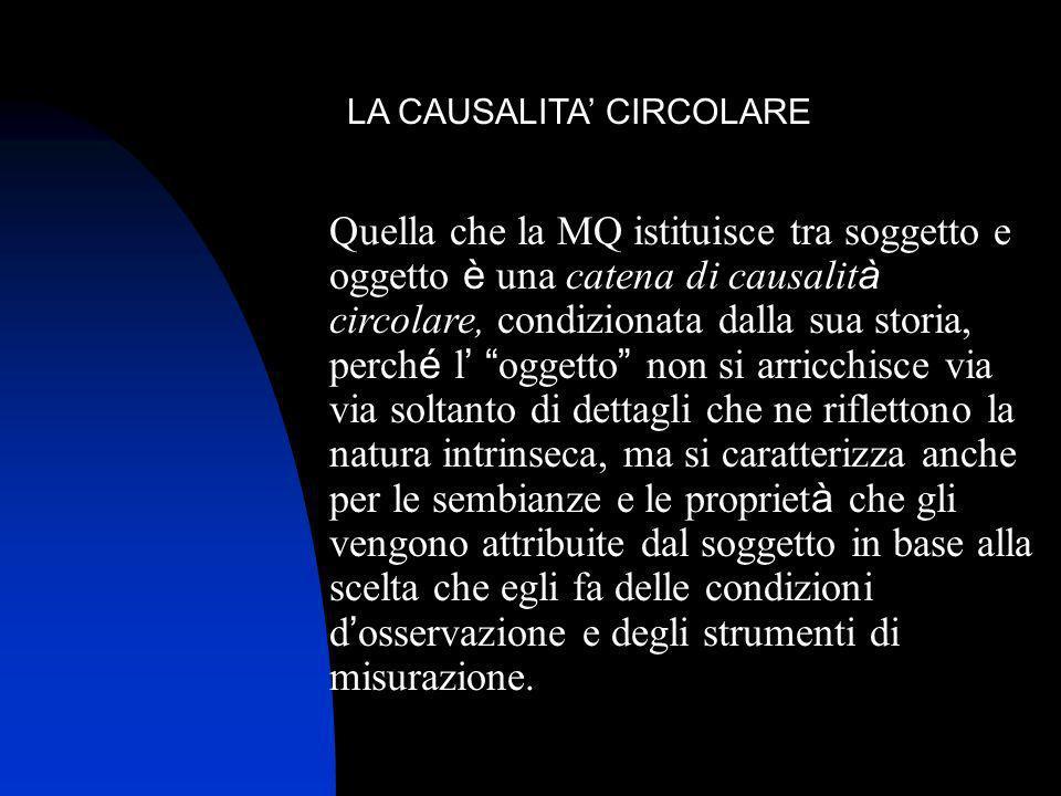 LA CAUSALITA' CIRCOLARE