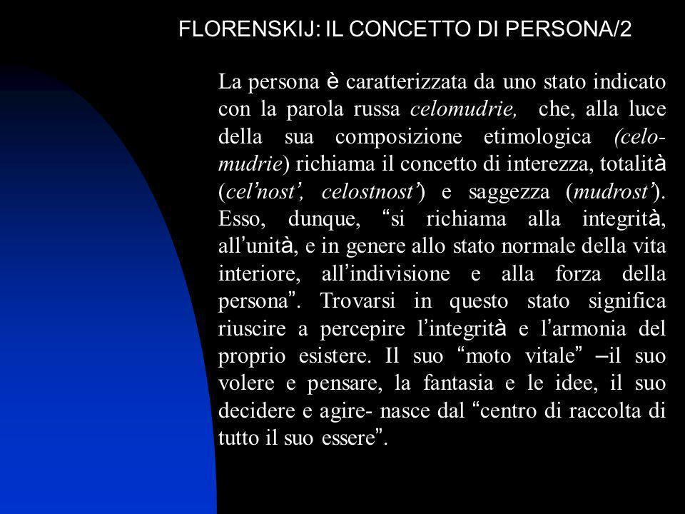 FLORENSKIJ: IL CONCETTO DI PERSONA/2