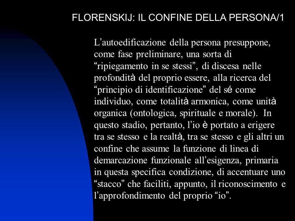 FLORENSKIJ: IL CONFINE DELLA PERSONA/1
