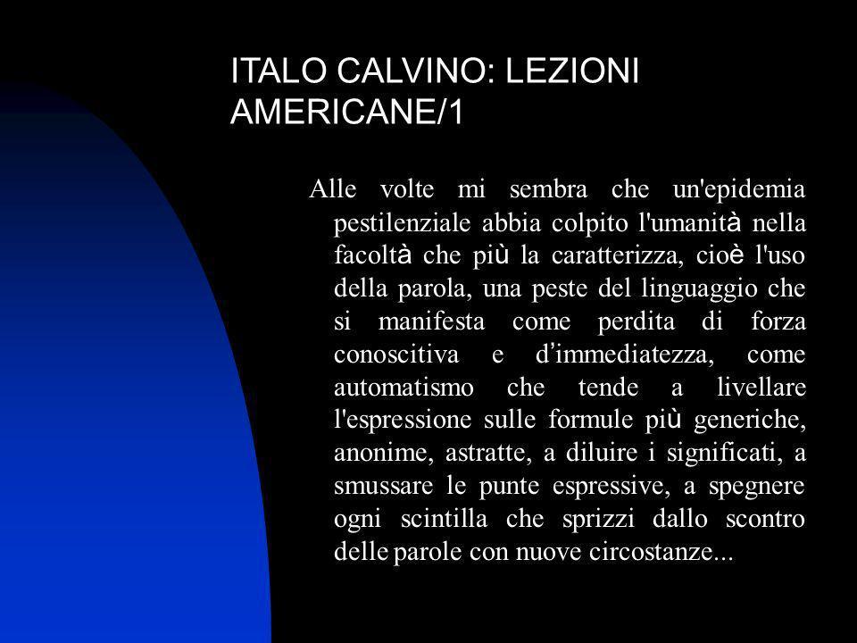 ITALO CALVINO: LEZIONI AMERICANE/1