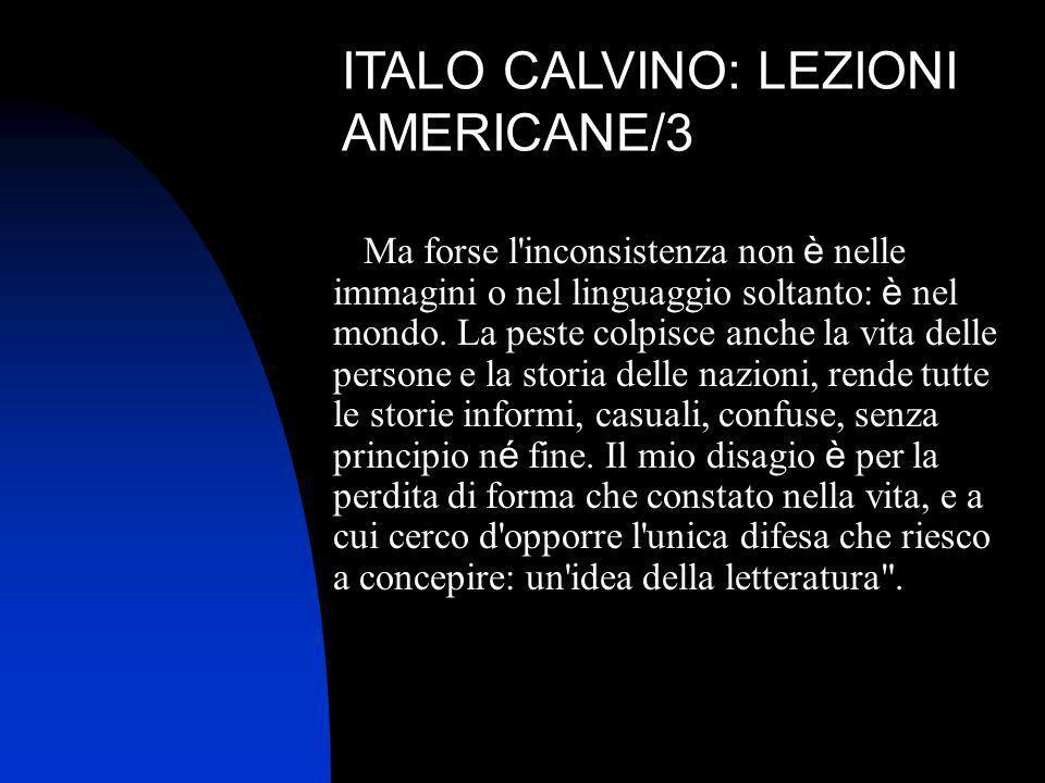 ITALO CALVINO: LEZIONI AMERICANE/3