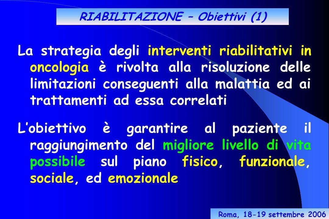 RIABILITAZIONE – Obiettivi (1)