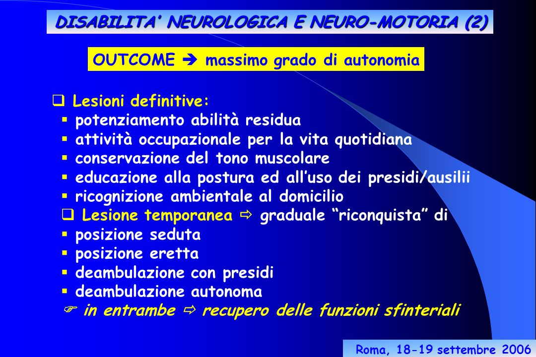 DISABILITA' NEUROLOGICA E NEURO-MOTORIA (2)