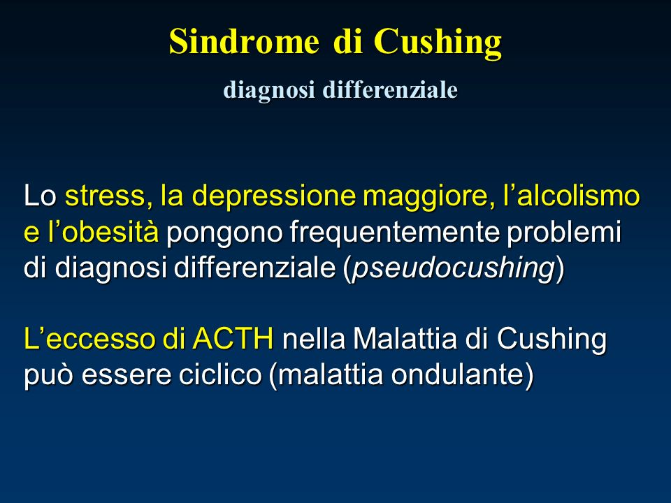 Sindrome di Cushing diagnosi differenziale