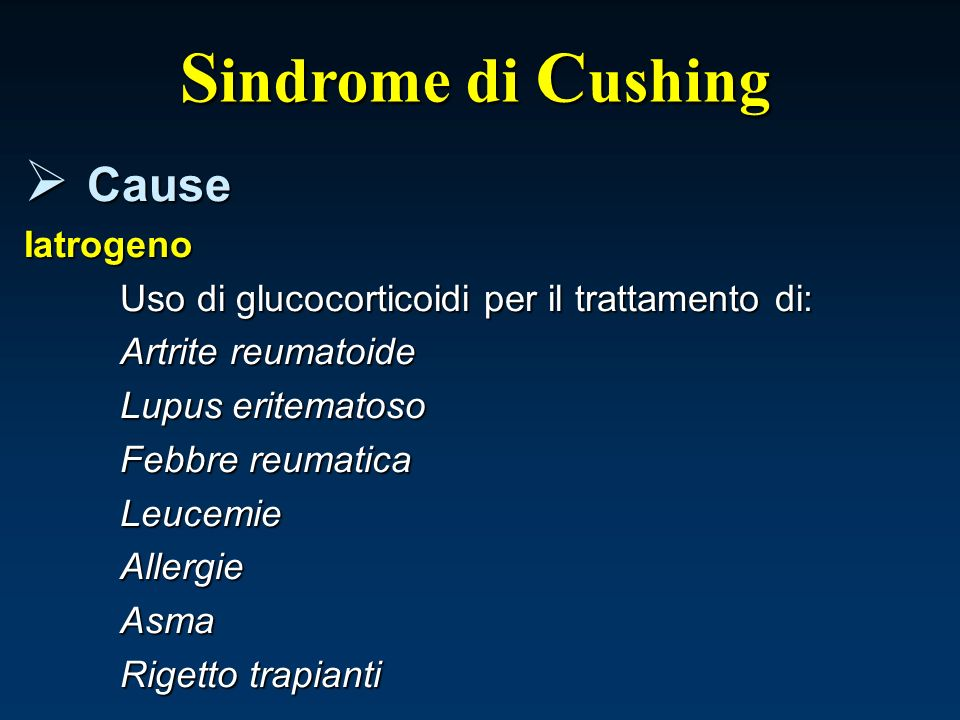 Sindrome di Cushing Cause Iatrogeno