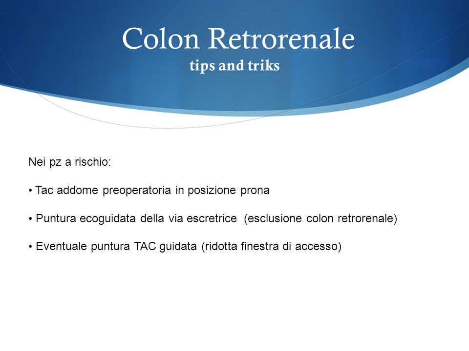 Colon Retrorenale tips and triks