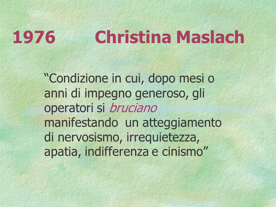 1976 Christina Maslach