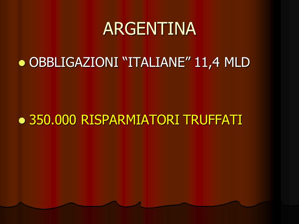ARGENTINA OBBLIGAZIONI ITALIANE 11,4 MLD
