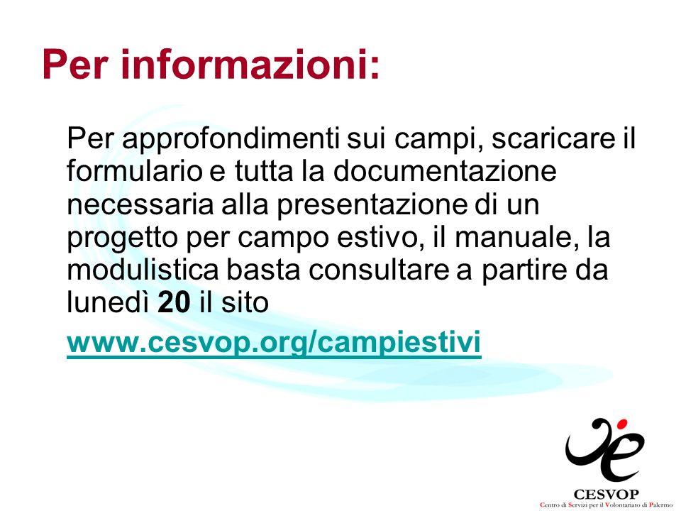 Per informazioni: