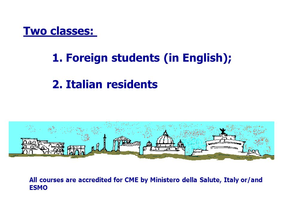 1. Foreign students (in English); 2. Italian residents