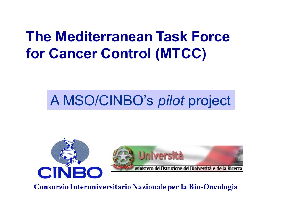 The Mediterranean Task Force for Cancer Control (MTCC)