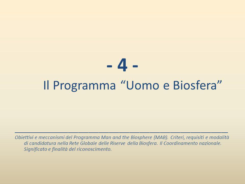 - 4 - Il Programma Uomo e Biosfera
