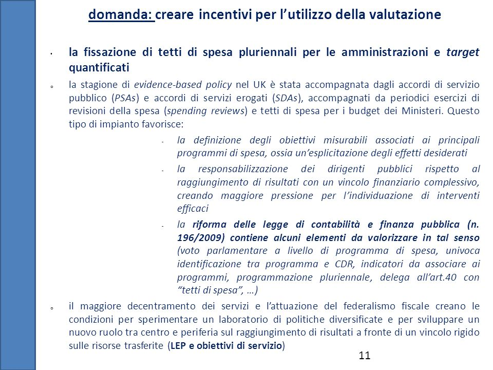 domanda: creare incentivi per l'utilizzo della valutazione