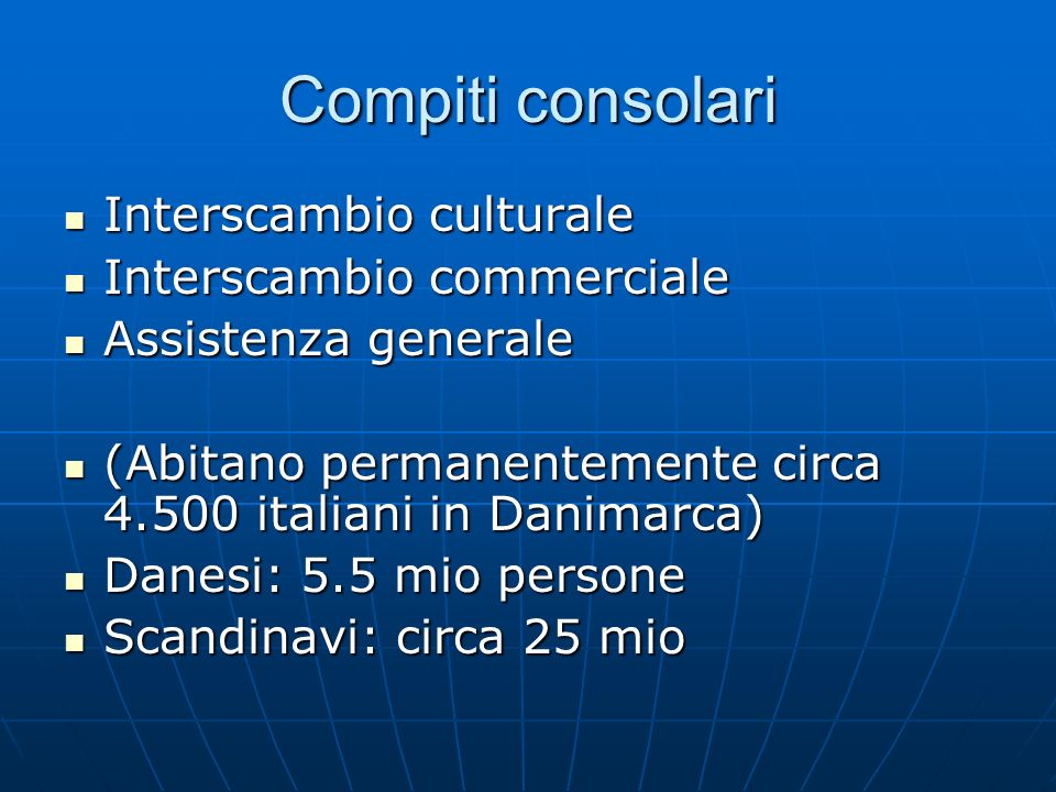 Compiti consolari Interscambio culturale Interscambio commerciale