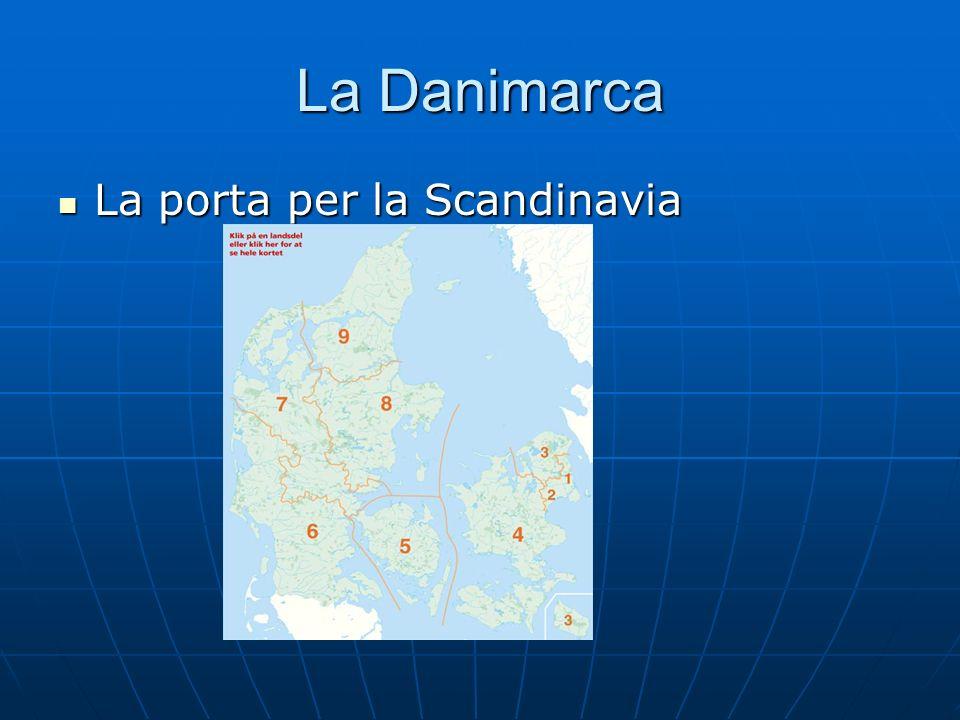 La Danimarca La porta per la Scandinavia