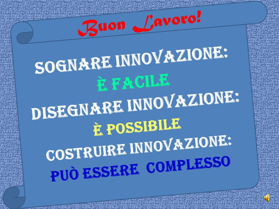 Disegnare innovazione: Costruire innovazione: