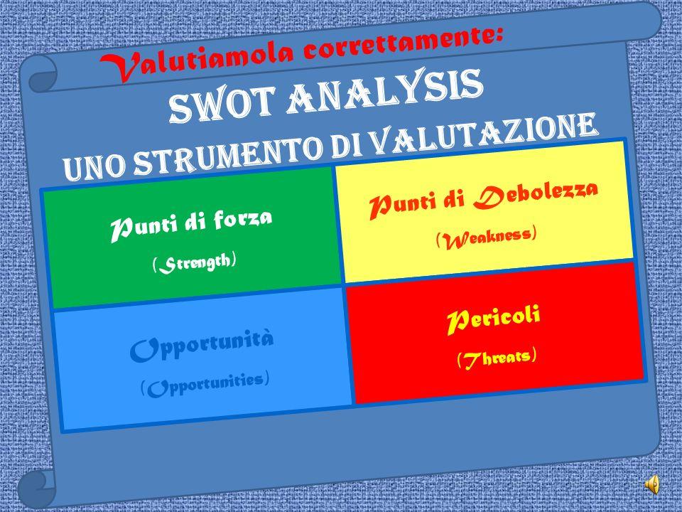 Uno strumento di valutazione