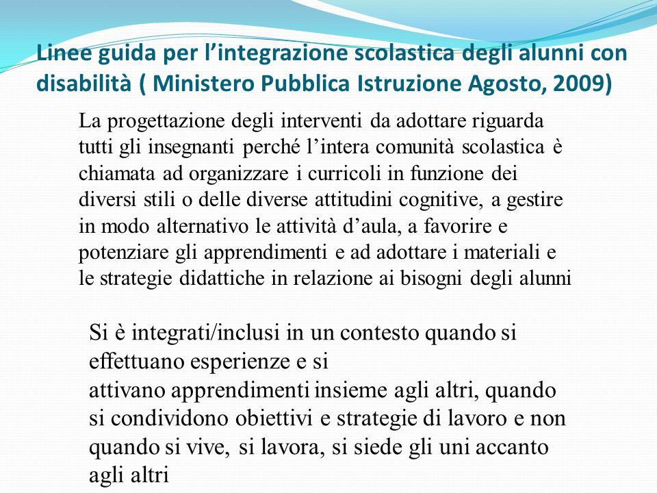 Linee guida per l'integrazione scolastica degli alunni con disabilità ( Ministero Pubblica Istruzione Agosto, 2009)