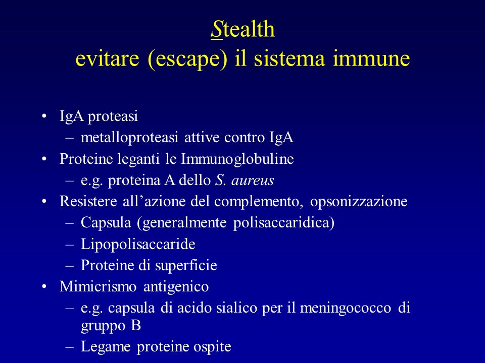 Stealth evitare (escape) il sistema immune