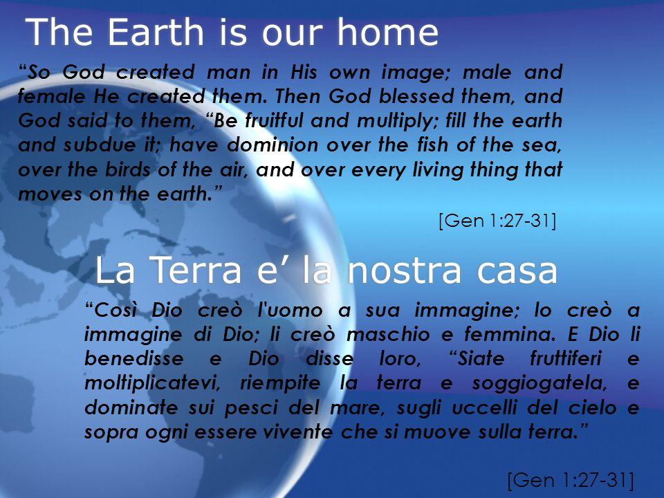 La Terra e' la nostra casa