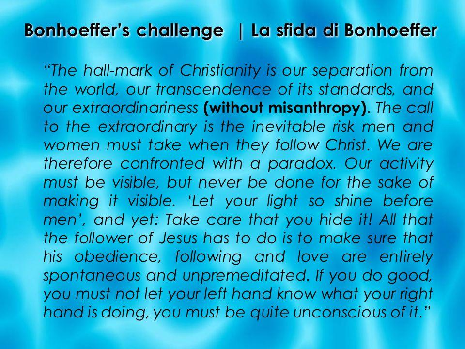 Bonhoeffer's challenge | La sfida di Bonhoeffer