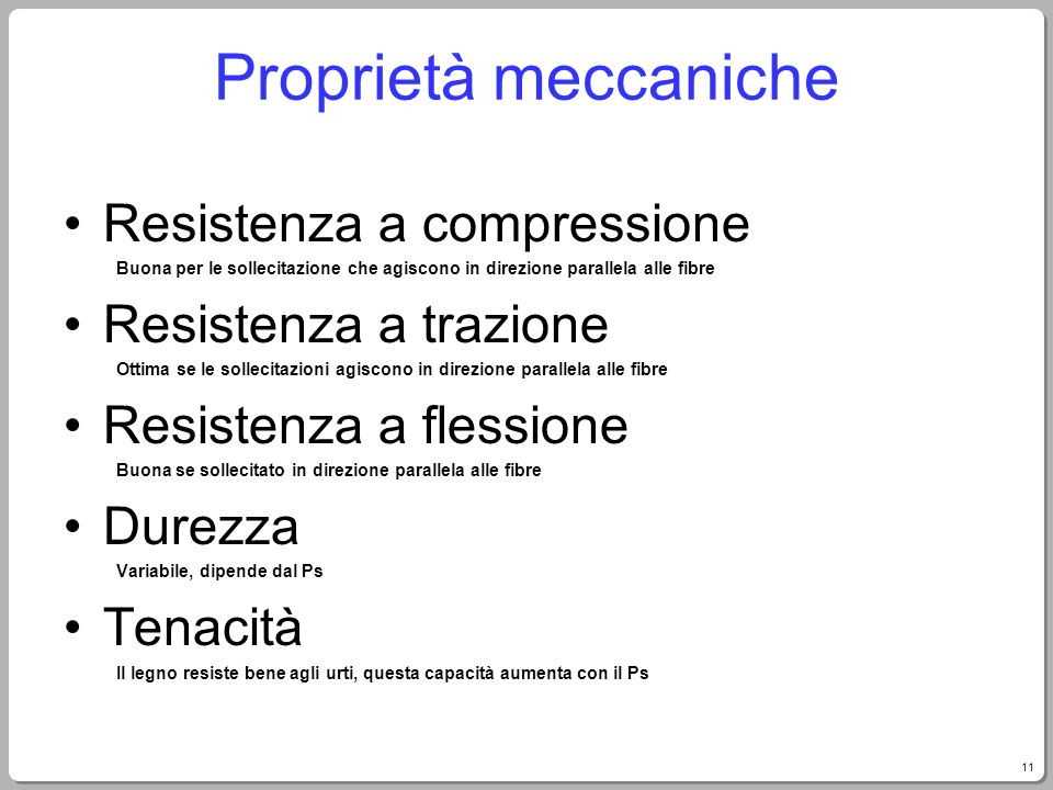 Proprietà meccaniche Resistenza a compressione Resistenza a trazione