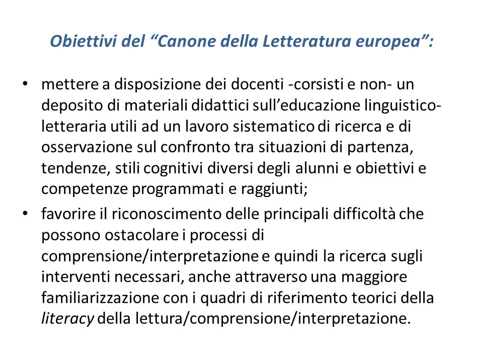 Obiettivi del Canone della Letteratura europea :