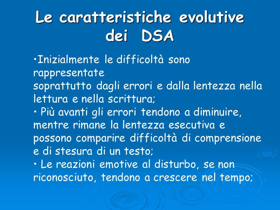 Le caratteristiche evolutive dei DSA