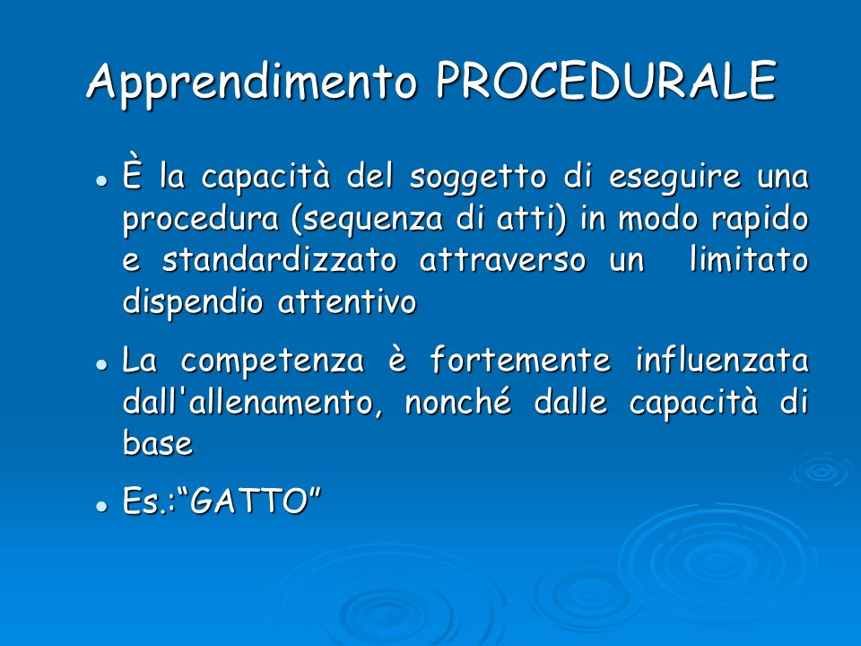 Apprendimento PROCEDURALE