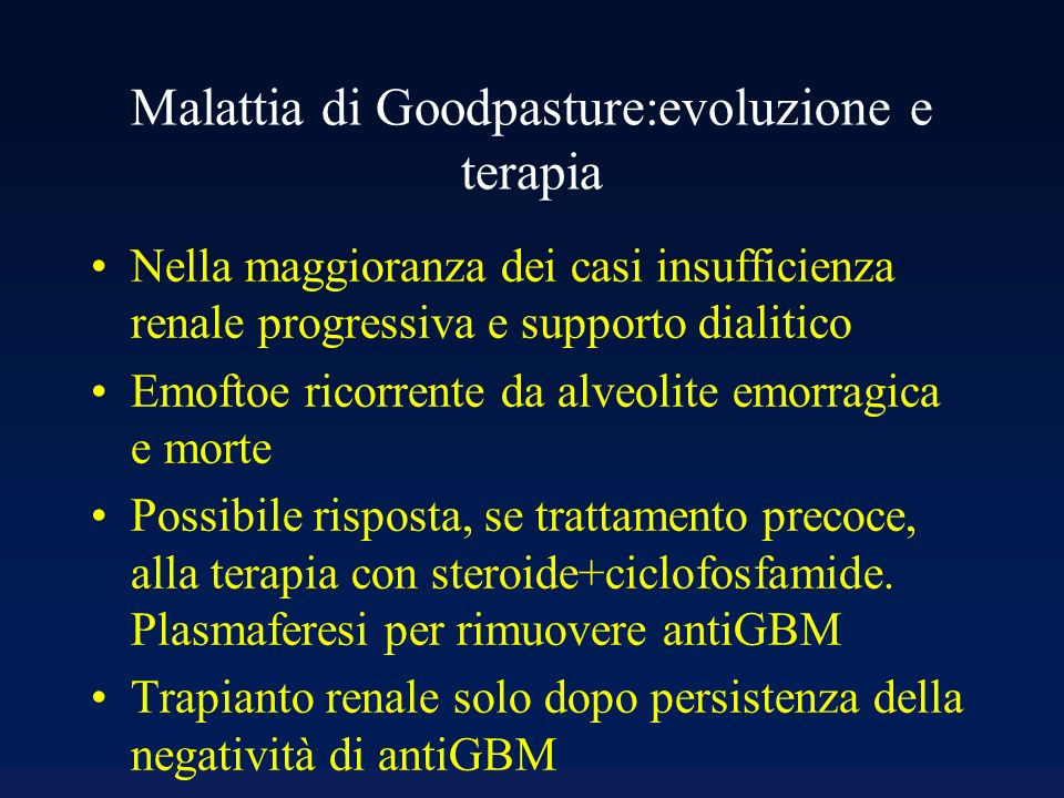 Malattia di Goodpasture:evoluzione e terapia