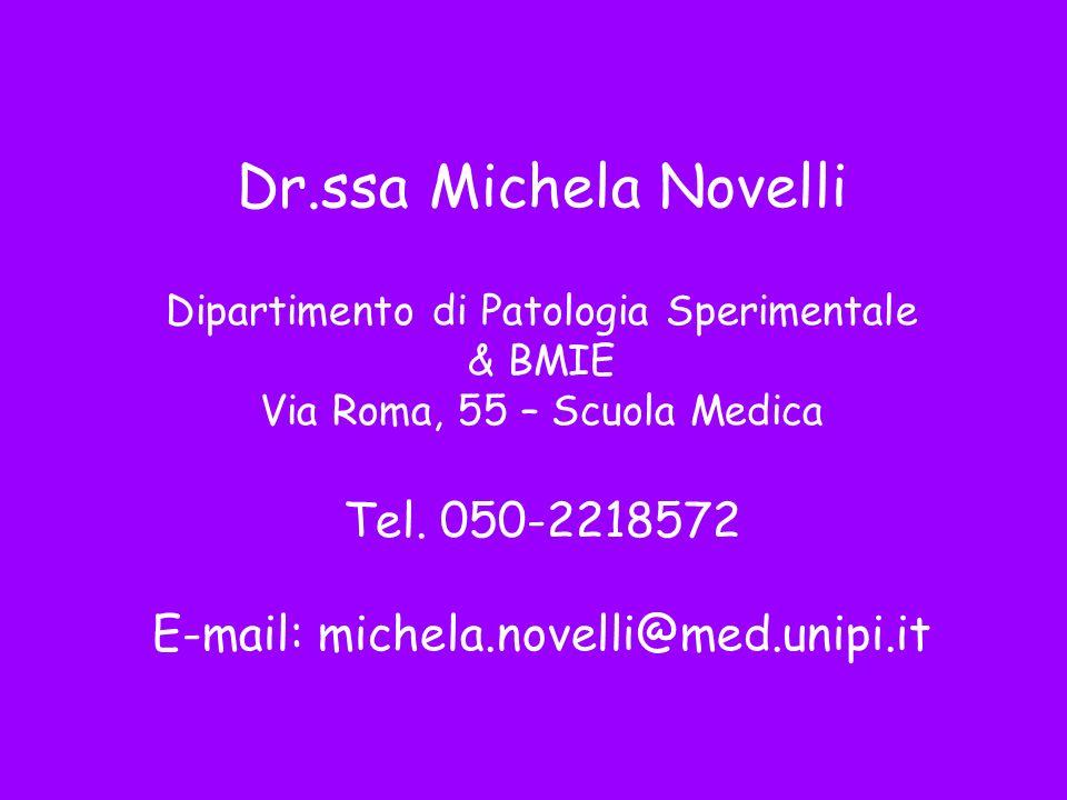 Dr.ssa Michela Novelli Tel. 050-2218572