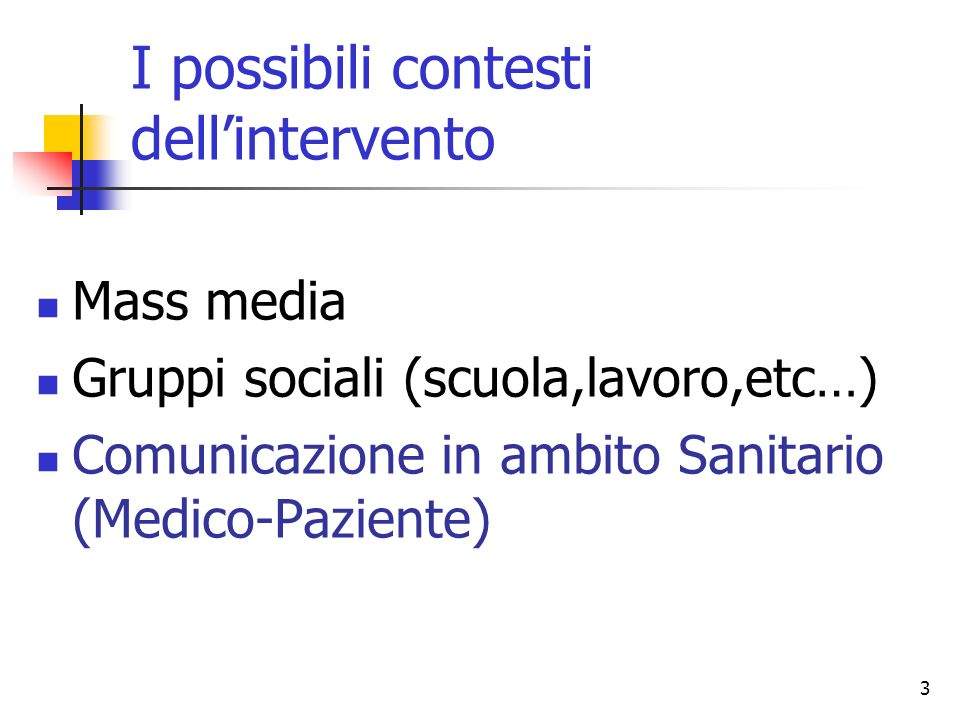 I possibili contesti dell'intervento