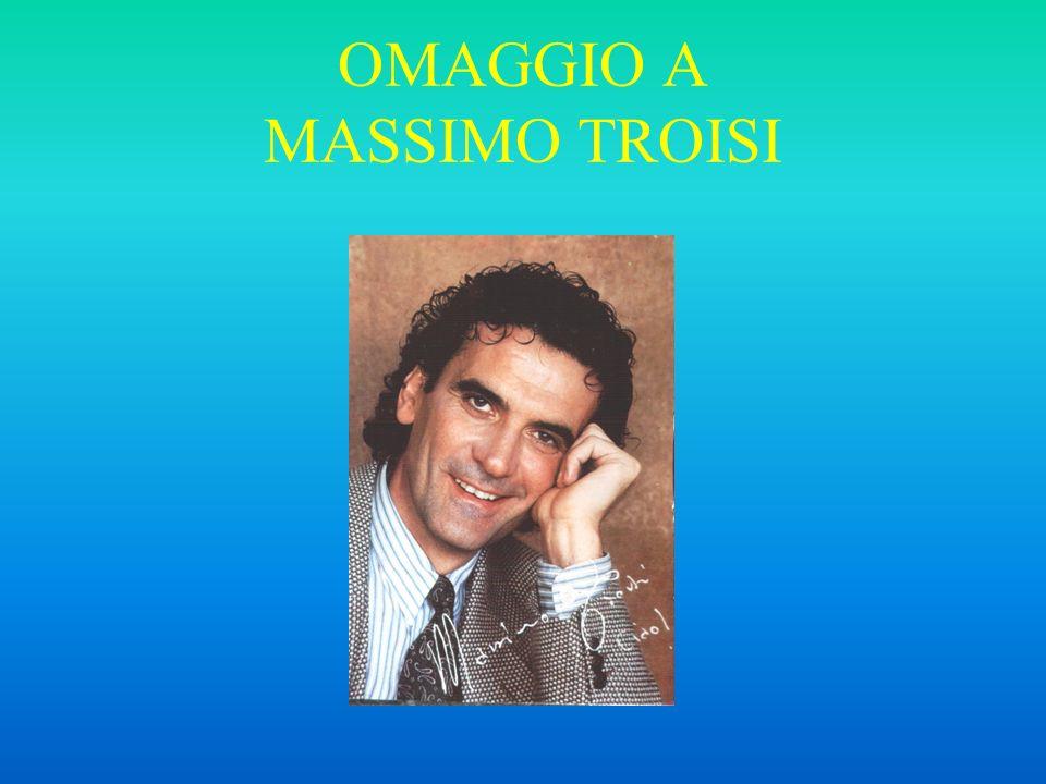 OMAGGIO A MASSIMO TROISI