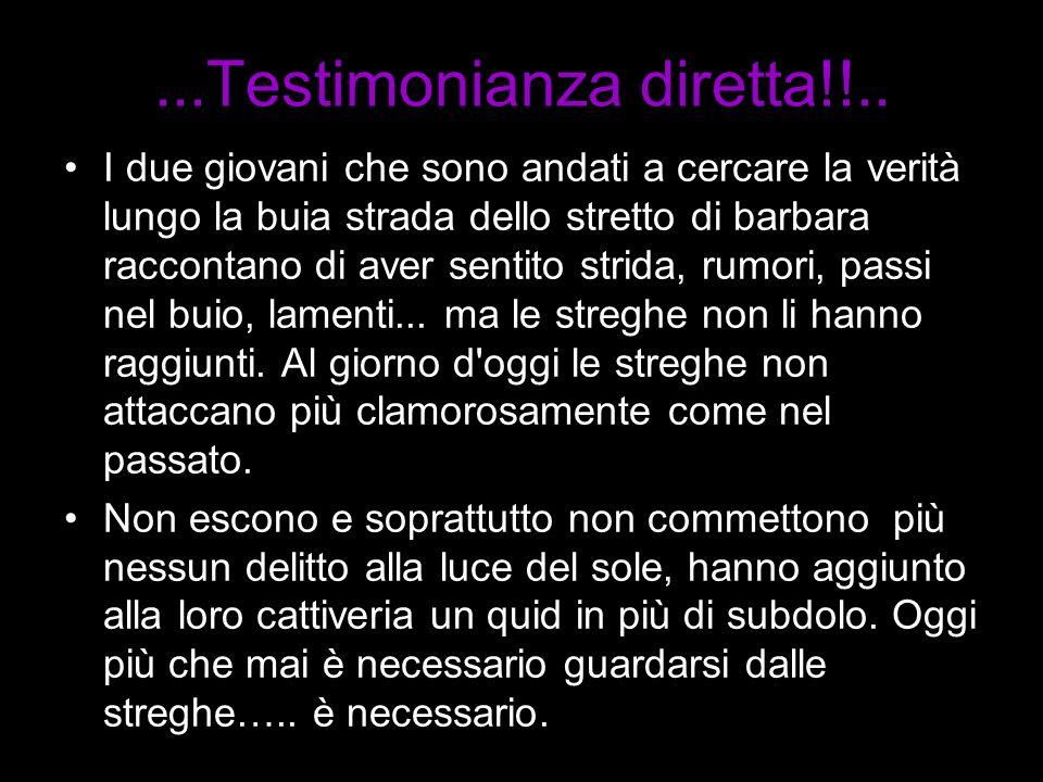 ...Testimonianza diretta!!..