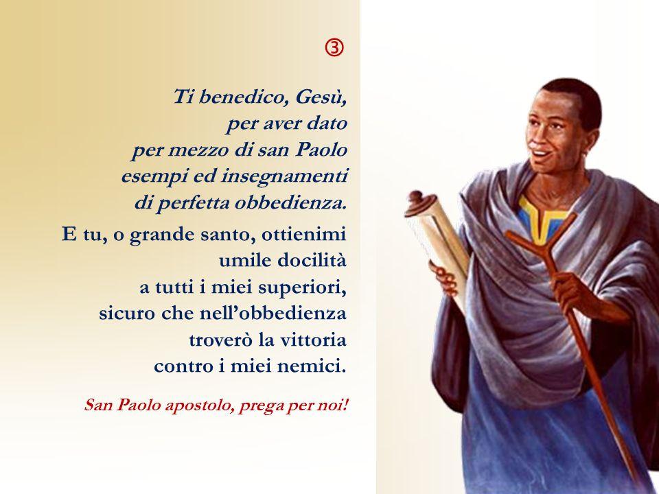  Ti benedico, Gesù, per aver dato per mezzo di san Paolo
