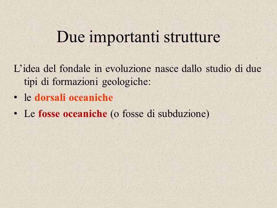 Due importanti strutture