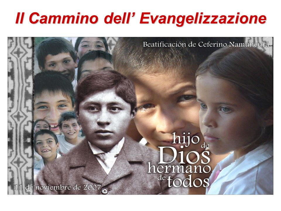 Il Cammino dell' Evangelizzazione