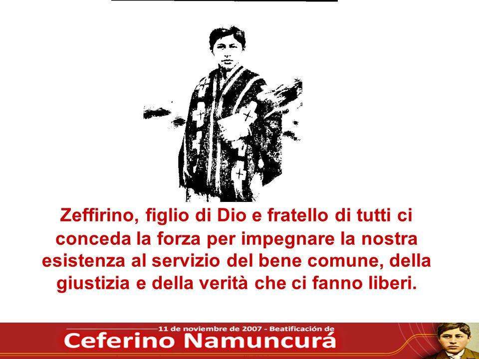 Zeffirino, figlio di Dio e fratello di tutti ci conceda la forza per impegnare la nostra esistenza al servizio del bene comune, della giustizia e della verità che ci fanno liberi.